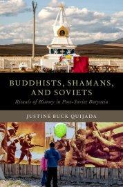 Buddhists, Shamans, and Soviets by Justine Buck Quijada